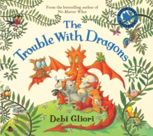 The Trouble with Dragons, Paperback / softback Book