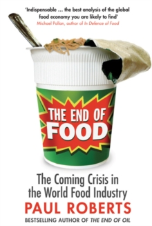 The End of Food, Paperback / softback Book