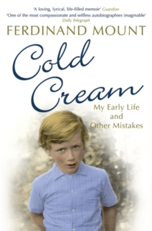 Cold Cream : My Early Life and Other Mistakes, Paperback Book