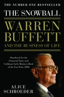 The Snowball : Warren Buffett and the Business of Life, Paperback / softback Book