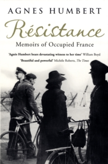 Resistance : Memoirs of Occupied France, Paperback Book