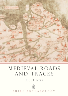 Medieval Roads and Tracks, Paperback / softback Book