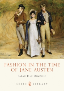 Fashion in the Time of Jane Austen, Paperback Book