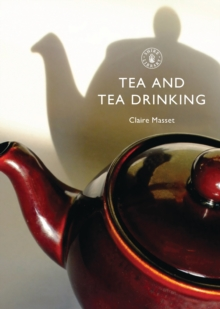 Tea and Tea Drinking, Paperback Book