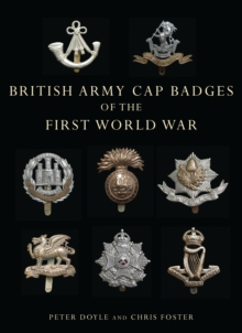 British Army Cap Badges of the First World War, Paperback Book