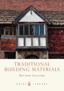 Traditional Building Materials, Paperback Book