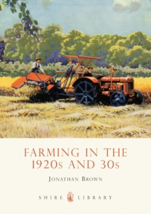 Farming in the 1920s and 30s, Paperback Book