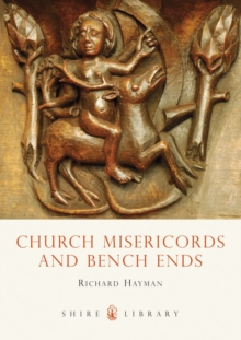 Church Misericords and Bench Ends, EPUB eBook