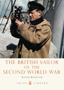 The British Sailor of the Second World War, Paperback / softback Book