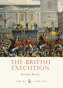 The British Execution : 1500-1964, Paperback Book