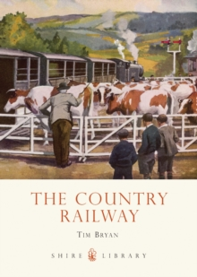 The Country Railway, Paperback Book