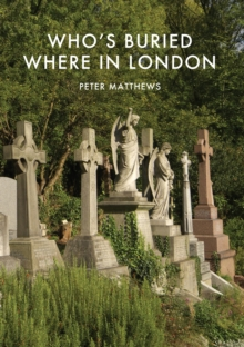 Who's Buried Where in London, Paperback Book