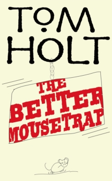 The Better Mousetrap : J.W. Wells & Co. Book 5, EPUB eBook
