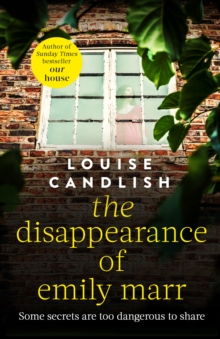 The Disappearance of Emily Marr : From the Sunday Times bestselling author of OUR HOUSE, EPUB eBook