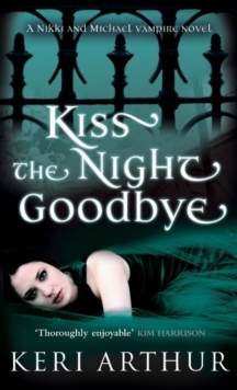 Kiss The Night Goodbye : Number 4 in series, EPUB eBook