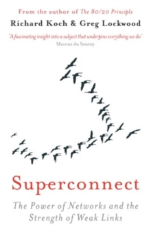 Superconnect : How the Best Connections in Business and Life Are the Ones You Least Expect, EPUB eBook