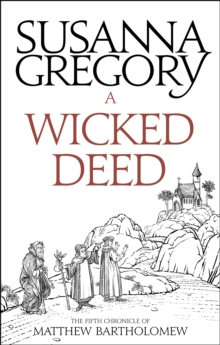 A Wicked Deed : The Fifth Matthew Bartholomew Chronicle, EPUB eBook