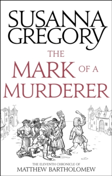 The Mark Of A Murderer : The Eleventh Chronicle of Matthew Bartholomew, EPUB eBook