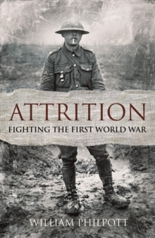 Attrition : Fighting the First World War, EPUB eBook