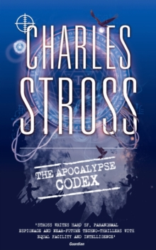 The Apocalypse Codex : Book 4 in The Laundry Files, EPUB eBook