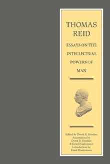 Thomas Reid - Essays on the Intellectual Powers of Man : A Critical Edition, Hardback Book