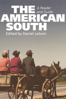 The American South : A Reader and Guide, Paperback Book