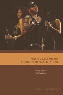 Music Video and the Politics of Representation, Paperback / softback Book