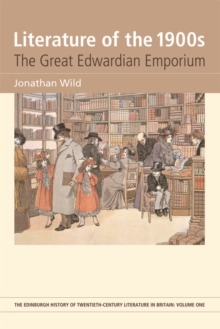 Literature of the 1900s : The Great Edwardian Emporium, Hardback Book