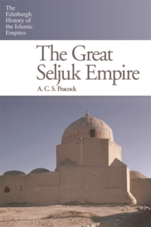 The Great Seljuk Empire, Paperback / softback Book