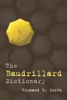 The Baudrillard Dictionary, Paperback / softback Book