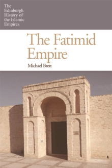 The Fatimid Empire, Hardback Book