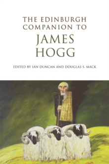 The Edinburgh Companion to James Hogg, Paperback Book