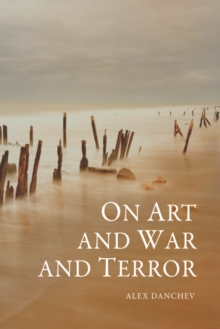 On Art and War and Terror, Paperback / softback Book