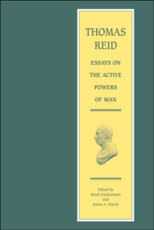 essays on the active powers of the human mind summary 2018-10-1 the essays on the active powers of the human mind is a treatise on ethics, on the human being's performance and motives and freedom the major points of.