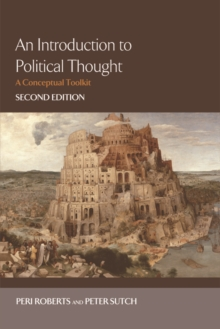 An Introduction to Political Thought : A Conceptual Toolkit, Paperback Book