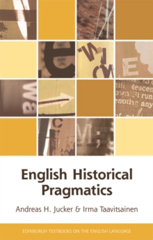 English Historical Pragmatics, Paperback / softback Book