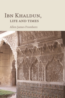 Ibn Khaldun : Life and Times, Paperback Book