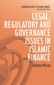 Legal, Regulatory and Governance Issues in Islamic Finance, Paperback Book
