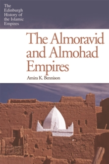 The Almoravid and Almohad Empires, Paperback / softback Book