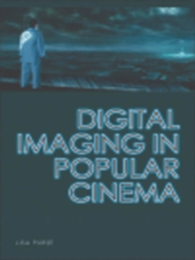 Digital Imaging in Popular Cinema, PDF eBook