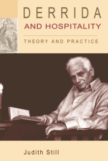 Derrida and Hospitality : Theory and Practice, Paperback Book