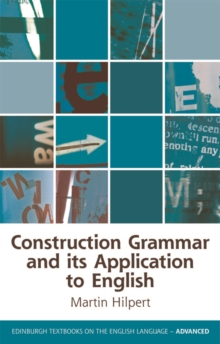 Construction Grammar and its Application to English, Paperback / softback Book