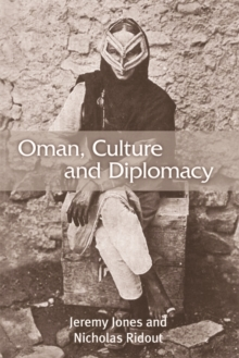 Oman, Culture and Diplomacy, Paperback Book