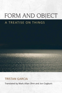 Form and Object : A Treatise on Things, PDF eBook