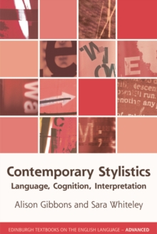 Contemporary Stylistics : Language, Cognition, Interpretation, Hardback Book