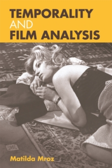 Temporality and Film Analysis, Paperback Book