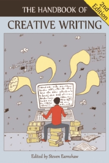 The Handbook of Creative Writing, Paperback Book