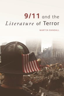 9/11 and the Literature of Terror, Paperback / softback Book