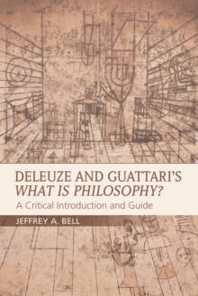 Deleuze and Guattari's What is Philosophy? : A Critical Introduction and Guide, Paperback Book