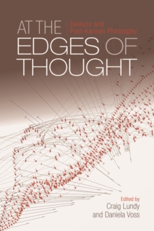 At the Edges of Thought : Deleuze and Post-Kantian Philosophy, Paperback Book